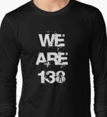 We are 138 Long Sleeve T-Shirt