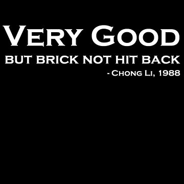 Brick not hit back by newbs
