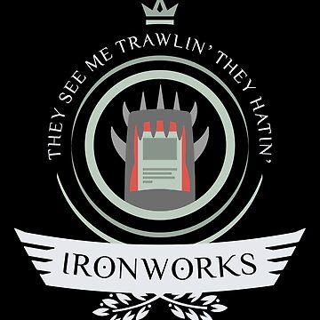 Ironworks Life by Jbui555