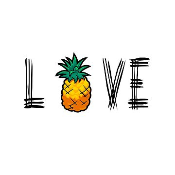 Love Pineapple by Aidart