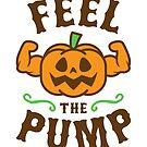 Feel The Pump by brogressproject