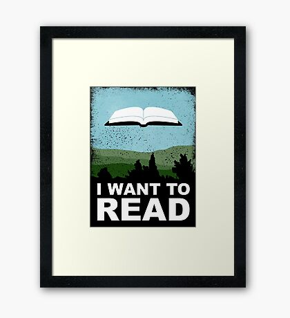 I Want to Read Framed Print