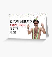 Borat Happy Times, Borat-Geburtstagskarte, Meme-Grußkarten Grußkarte