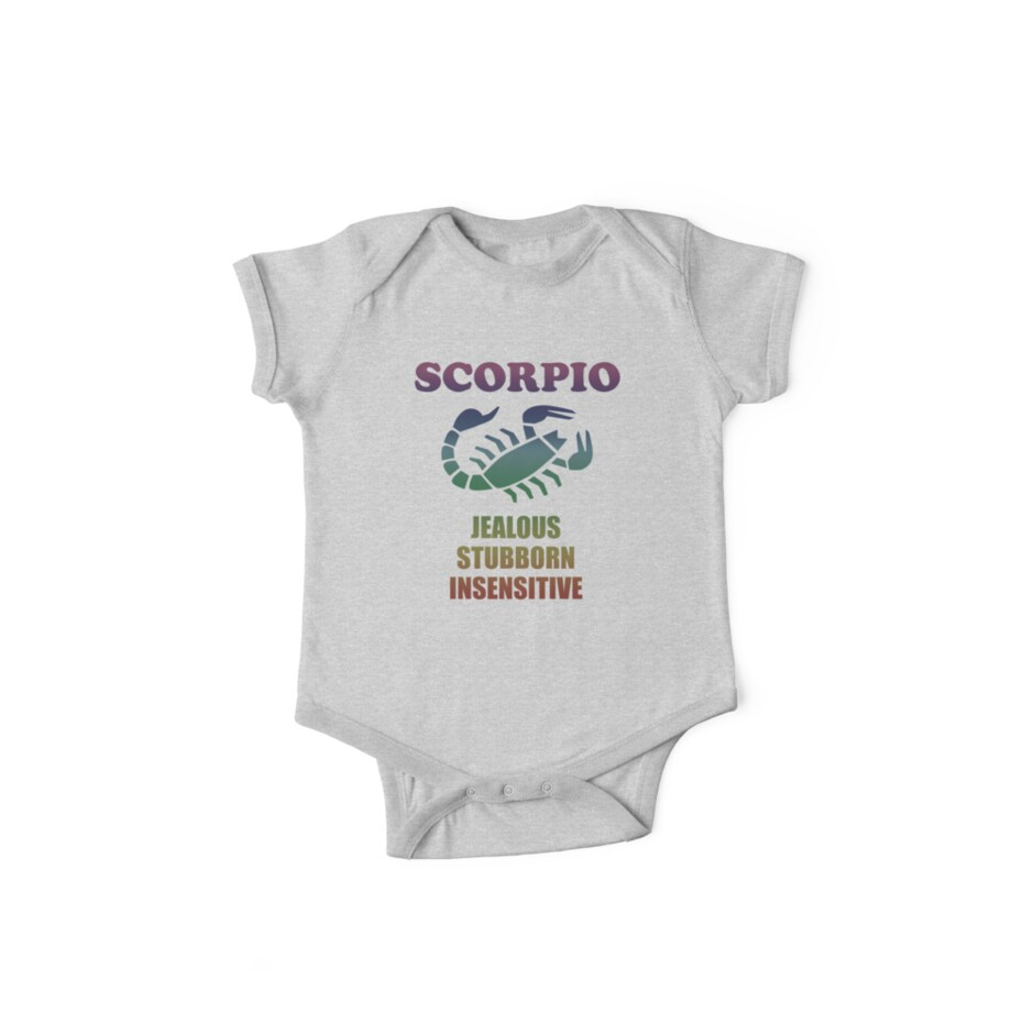 Scorpio Zodiac Funny Birthday Design - Scorpio Jealous Stubborn Insensitive by kudostees