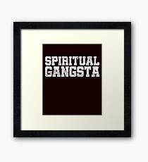 Spiritual gangsta Framed Print