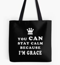 YOU CAN STAY CALM BECAUSE I'M GRACE ASEXUAL T-SHIRT Tote Bag
