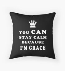YOU CAN STAY CALM BECAUSE I'M GRACE ASEXUAL T-SHIRT Throw Pillow