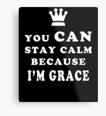 YOU CAN STAY CALM BECAUSE I'M GRACE ASEXUAL T-SHIRT Metal Print