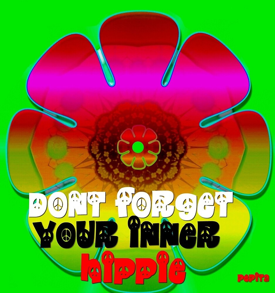 Your inner Hippie by Pepita Selles
