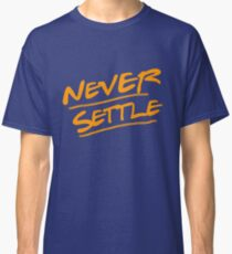Never Settle Astros Classic T-Shirt