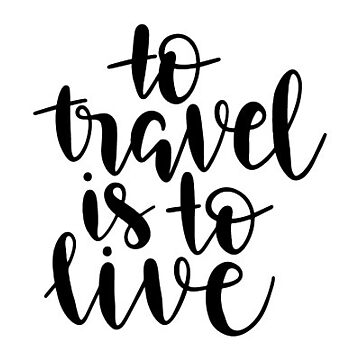 To travel is to live by mamachristmas1