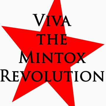 Viva the Mintox Revolution by aussieicons