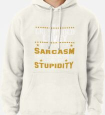 I Am A Grumpy Old LOVEY My Level of Sarcasm Pullover Hoodie