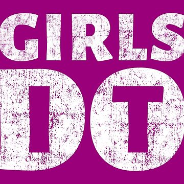 Girls Do It Motivational Feminism Entrepreneur Gym Workout by peter2art