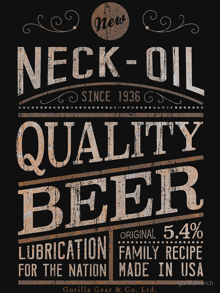 Neck Oil Vintage Craft Beer Poster Design Classic T Shirt By