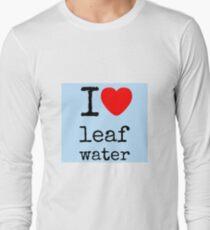 I love leaf water Long Sleeve T-Shirt