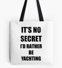 Yachting Sport Fan Lover Funny Gift Idea Tote Bag