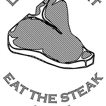 Life is Short, Eat the Steak by ViktorCraft