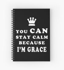 YOU CAN STAY CALM BECAUSE I'M GRACE ASEXUAL T-SHIRT Spiral Notebook