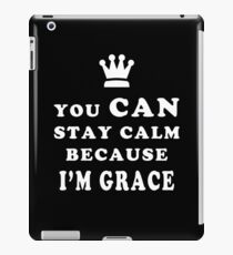 YOU CAN STAY CALM BECAUSE I'M GRACE ASEXUAL T-SHIRT iPad Case/Skin