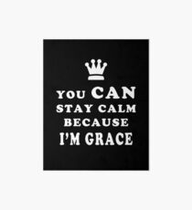 YOU CAN STAY CALM BECAUSE I'M GRACE ASEXUAL T-SHIRT Art Board