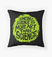 Sometimes Science is More Art Than Science Floor Pillow