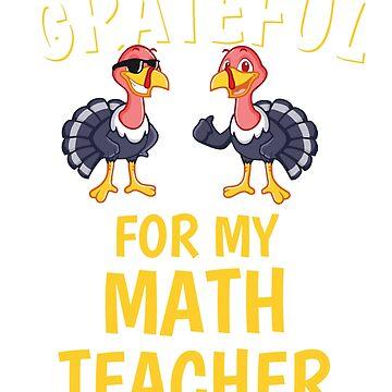 Thanksgiving Math Teacher Tshirt by mikevdv2001