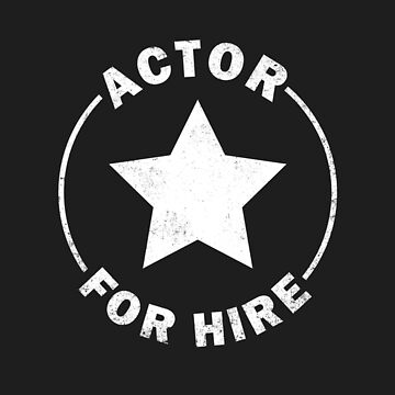 Actor For Hire by RycoTokyo81