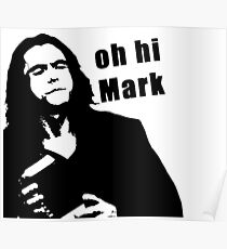 The Room Tommy Wiseau quote Poster