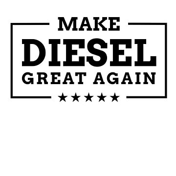 Make Diesel Great Again - Funny exhaust scandal by valuestees