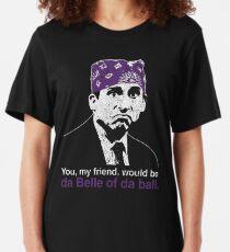 Prison Mike - Da Belle of Da Ball Slim Fit T-Shirt