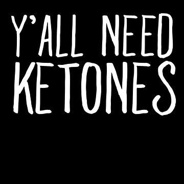 Y'all need ketones - Vegan by alexmichel