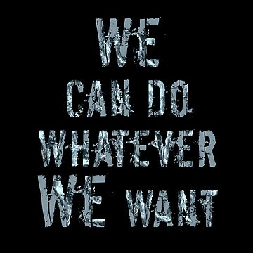 We can do whatever we want by sarahxxdll