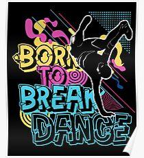 Hip Hop breakdance Poster