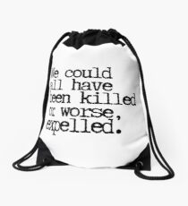 Could have been expelled! Drawstring Bag