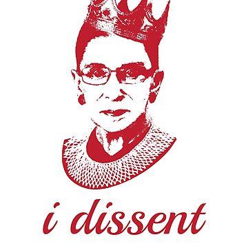 Pink I Dissent - Ruth Bader Ginsburg Feminist by RaveRebel