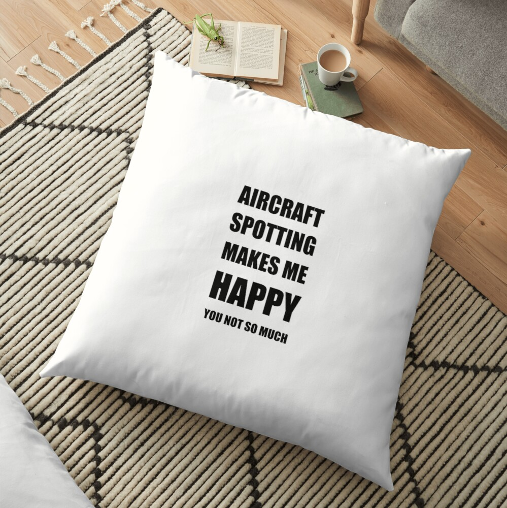 Aircraft Spotting Lover Fan Funny Gift Idea Hobby Bodenkissen