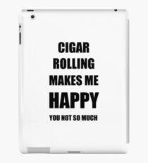 Cigar Rolling Lover Fan Funny Gift Idea Hobby iPad Case/Skin