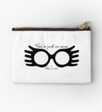 You're just as sane as I am Studio Pouch
