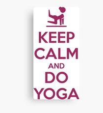 Keep Calm and do Yoga Canvas Print