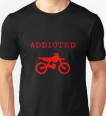 Addicted To Dirtbike Motocross Motorbike Dirt Bike Gifts Slim Fit T-Shirt