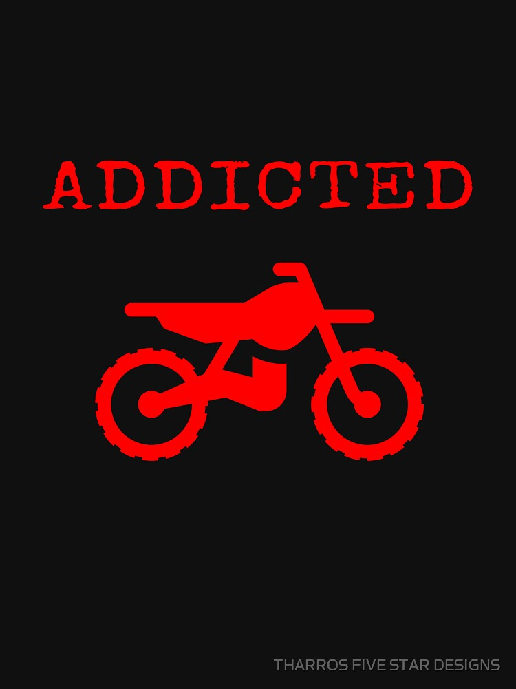 Addicted To Dirtbike Motocross Motorbike Dirt Bike Gifts by kalamiotis13