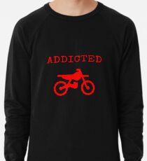 Addicted To Dirtbike Motocross Motorbike Dirt Bike Gifts Lightweight Sweatshirt