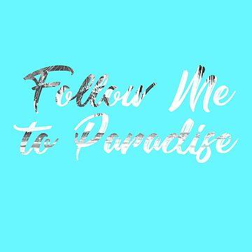 Sígueme al paraíso blanco de FejuLegacy