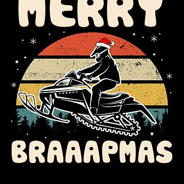 Merry Braaapmas! Christmas Snowmobiler Gift by MikeMcGreg