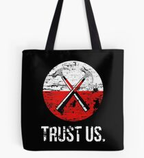 Pink Floyd TRUST US worn Tote Bag