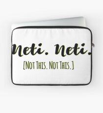 Neti. Neti. - Yoga - Spiritual - Hinduism Laptop Sleeve