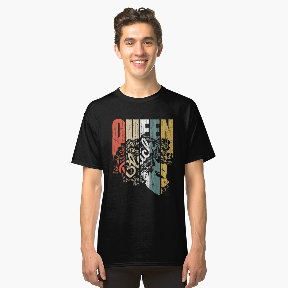 Queen Strong Black Woman Hair Natural Afro Melanin Educated Melanin Rich Skin Vintage Black Power Pride Goddes Melanin Stay Poppin Classic T-Shirt Front