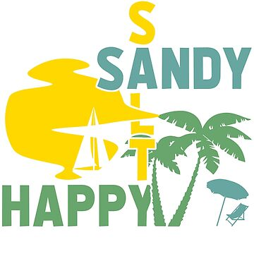 Sandy salty Happy saying sea beach by tamerch