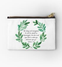 Be Strong and Courageous - Joshua 1:9 | Scripture | Christian Art Studio Pouch